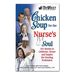 Chicken Soup for the Nurse's Soul Gift Book