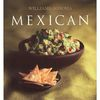 Williams - Sonoma Cookbook: Mexican (food of Mexico)