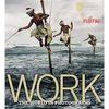 National Geographic: WORK: The World in Photographs (Book)
