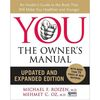 Health: You, the Owner's Manual: An Insider's Guide to the Body That Will Make You Healthier and Younger