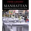 Food Lovers' Guide to Manhattan