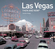 Then and Now City Series: Las Vegas
