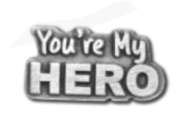 *NEW* You're My Hero Lapel Pin