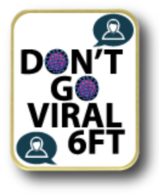 *NEW* Don't Go Viral 6' Lapel Pin